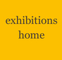 exhibtions home